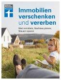 Immobilien verschenken und vererben (eBook, PDF)
