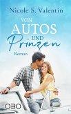 Von Autos und Prinzen (eBook, ePUB)