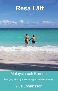 Resa Lätt Malaysia och Borneo (eBook, ePUB)