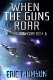 When the Guns Roar (Siobhan Dunmoore, #6) (eBook, ePUB)