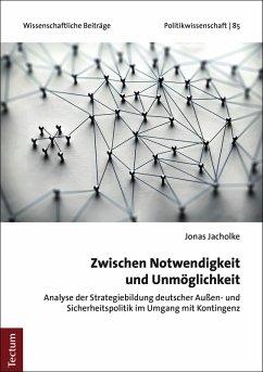 Zwischen Notwendigkeit und Unmöglichkeit (eBook, PDF) - Jacholke, Jonas