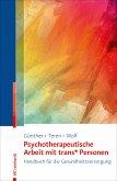 Psychotherapeutische Arbeit mit trans* Personen (eBook, PDF)