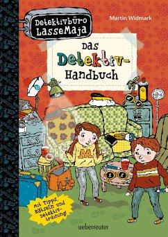 Detektivburo LasseMaja - Das Detektiv-Handbuch