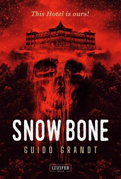 SNOW BONE (eBook, ePUB) - Grandt, Guido