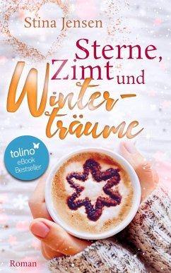 Sterne, Zimt und Winterträume (eBook, ePUB) - Jensen, Stina