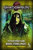 Shadowrun: Toxische Erlösung (eBook, ePUB)