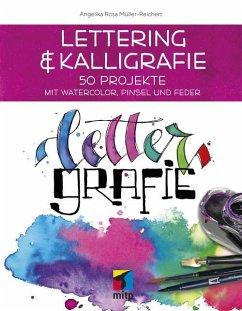 Lettering & Kalligrafie: Lettergrafie (eBook, ePUB) - Müller-Reichert, Angelika