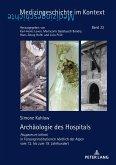 Archäologie des Hospitals
