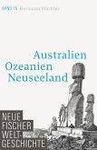 Australien, Ozeanien, Neuseeland / Neue Fischer Weltgeschichte Bd.15