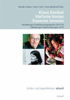 Klaus Ensikat. Stefanie Harjes. Susanne Janssen - Klaus Ensikat. Stefanie Harjes. Susanne Janssen