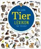 Das große Tierlexikon für Kinder