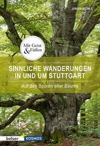 Sinnliche Wanderungen in und um Stuttgart - Blümle, Jürgen