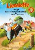 Lieselotte Lustige Bauernhofgeschichten zum Vorlesen