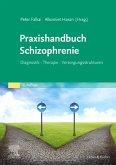 Praxishandbuch Schizophrenie