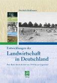 Entwicklungen der Landwirtschaft in Deutschland