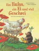 Ein Huhn, ein Ei und viel Geschrei