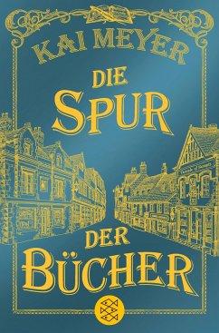 Die Spur der Bücher - Meyer, Kai