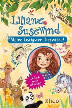 Liliane Susewind - Meine lustigsten Tierwitze - Stewner, Tanya