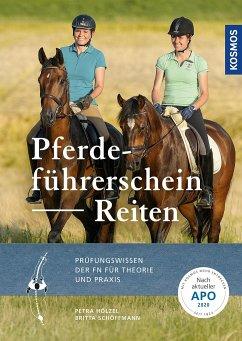 Pferdeführerschein Reiten - Hölzel, Petra