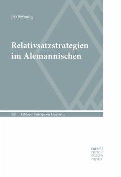 Relativsatzstrategien im Alemannischen - Bräuning, Iris