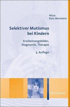 Selektiver Mutismus bei Kindern - Katz-Bernstein, Nitza