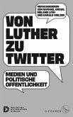 Von Luther zu Twitter
