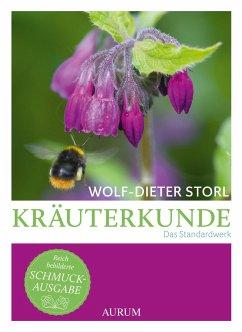 Kräuterkunde - Storl, Wolf-Dieter