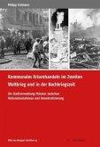 Kommunales Krisenhandeln im Zweiten Weltkrieg und in der Nachkriegszeit