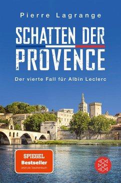 Schatten der Provence / Commissaire Leclerc Bd.4 - Lagrange, Pierre