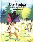 Die Hobis auf der Jagd nach dem Regenbogenblatt / Die Hobis Bd.1