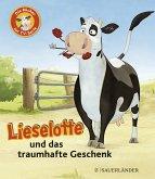 Lieselotte und das traumhafte Geschenk