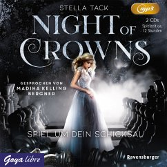 Spiel um dein Schicksal / Night of Crowns Bd.1 (2 MP3-CDs) - Tack, Stella