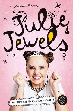 Perlenschein und Wahrheitszauber / Julie Jewels Bd.1 - Meister, Marion
