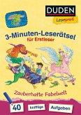 Duden Leseprofi - 3-Minuten-Leserätsel für Erstleser: Zauberhafte Fabelwelt