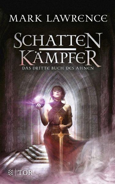 Schattenkämpfer / Buch des Ahnen Bd.3
