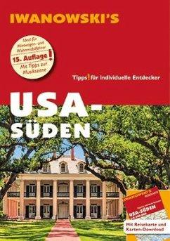 USA-Süden - Reiseführer von Iwanowski - Kruse-Etzbach, Dirk