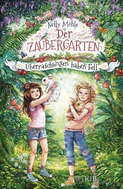 Überraschungen haben Fell / Der Zaubergarten Bd.3 - Möhle, Nelly