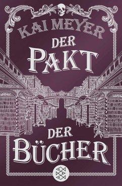 Der Pakt der Bücher - Meyer, Kai
