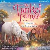 Luna und die Mondsteine / Die Funkelponys Bd.3 (2 Audio-CDs)