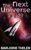 The Next Universe Over (Deovolante Space Opera, #2) (eBook, ePUB)
