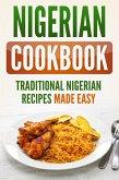 Nigerian Cookbook: Traditional Nigerian Recipes Made Easy (eBook, ePUB)