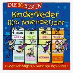 Die 30 Besten Kinderlieder Fürs Kalenderjahr - Sommerland,S./Glück,K.& Kita-Frösche,Die
