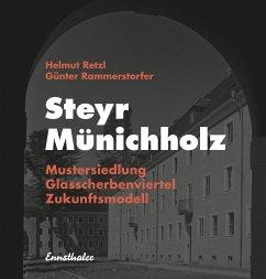 Steyr - Münichholz (eBook, ePUB) - Retzl, Helmut; Rammerstorfer, Günter