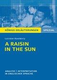 A Raisin in the Sun. Textanalyse und Interpretation. Königs Erläuterungen Spezial (eBook, PDF)
