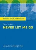 Never let me go. Königs Erläuterungen. (eBook, ePUB)