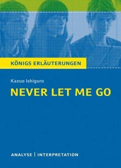 Never let me go. Königs Erläuterungen. (eBook, ePUB) - Ishiguro, Kazuo; Munaretto