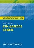 Ein ganzes Leben. Königs Erläuterung. (eBook, PDF)