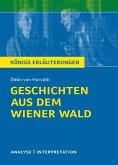 Geschichten aus dem Wiener Wald. Königs Erläuterungen. (eBook, PDF)