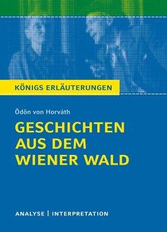 Geschichten aus dem Wiener Wald. Königs Erläuterungen. (eBook, PDF) - Horváth, Ödön Von; Reizhammer, Wolfgang