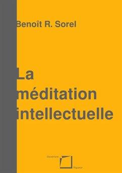 La méditation intellectuelle (eBook, ePUB)